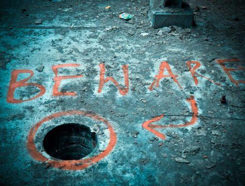 Bewarehole